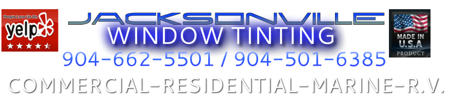 Jacksonville Window Tinting | Saint Johns | St.Augustine | Nocate | PonteVedra | World Golf Village | Bartram | Durbin | Mandarin |  Julington Creek Plantation